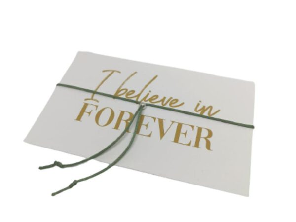 I believe in forever